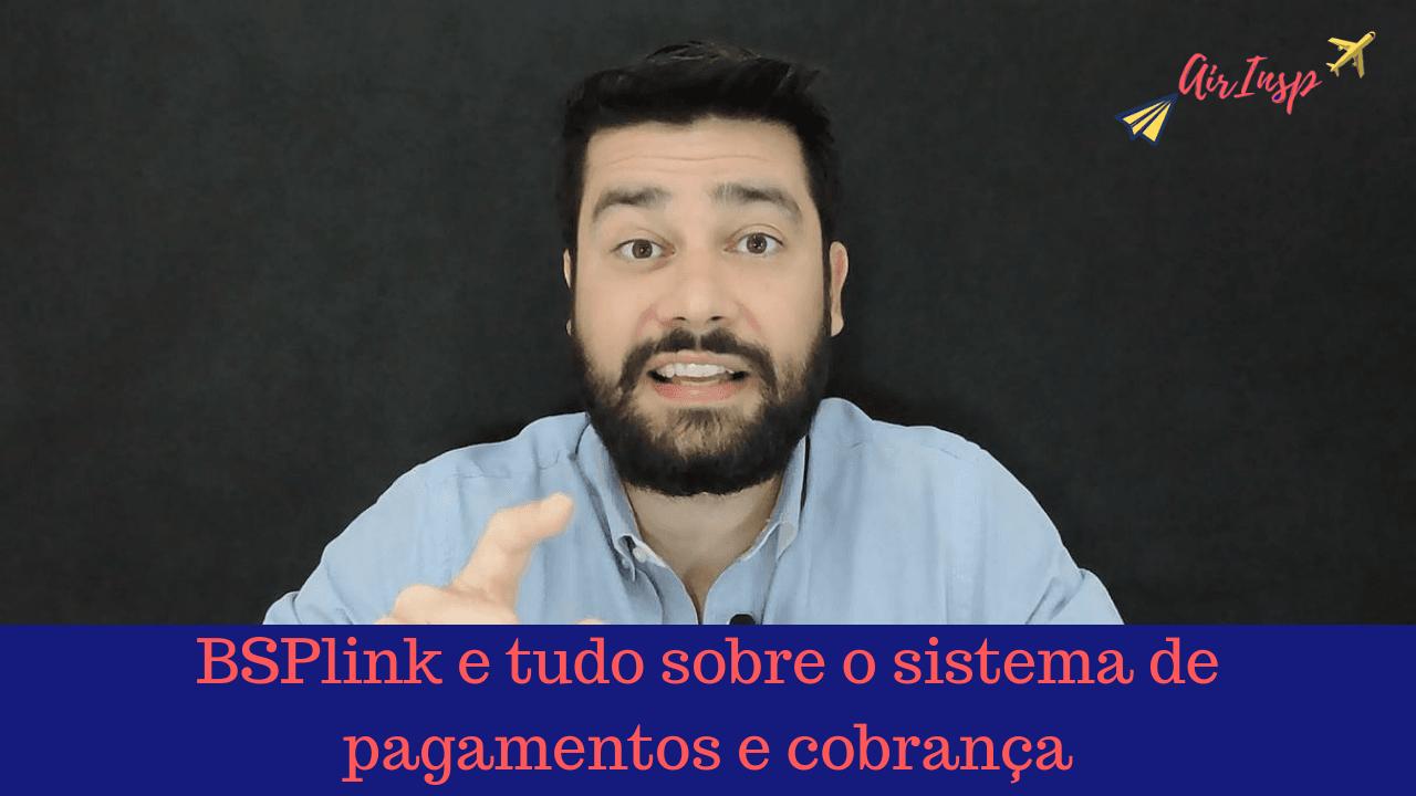 BSPlink e tudo sobre o sistema de pagamentos e cobrança – Podcast