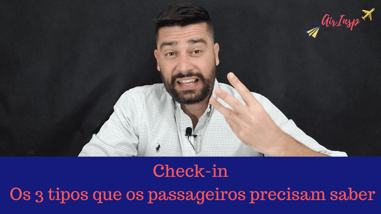 3 tipos de check-in que os passageiros precisam saber – Podcast