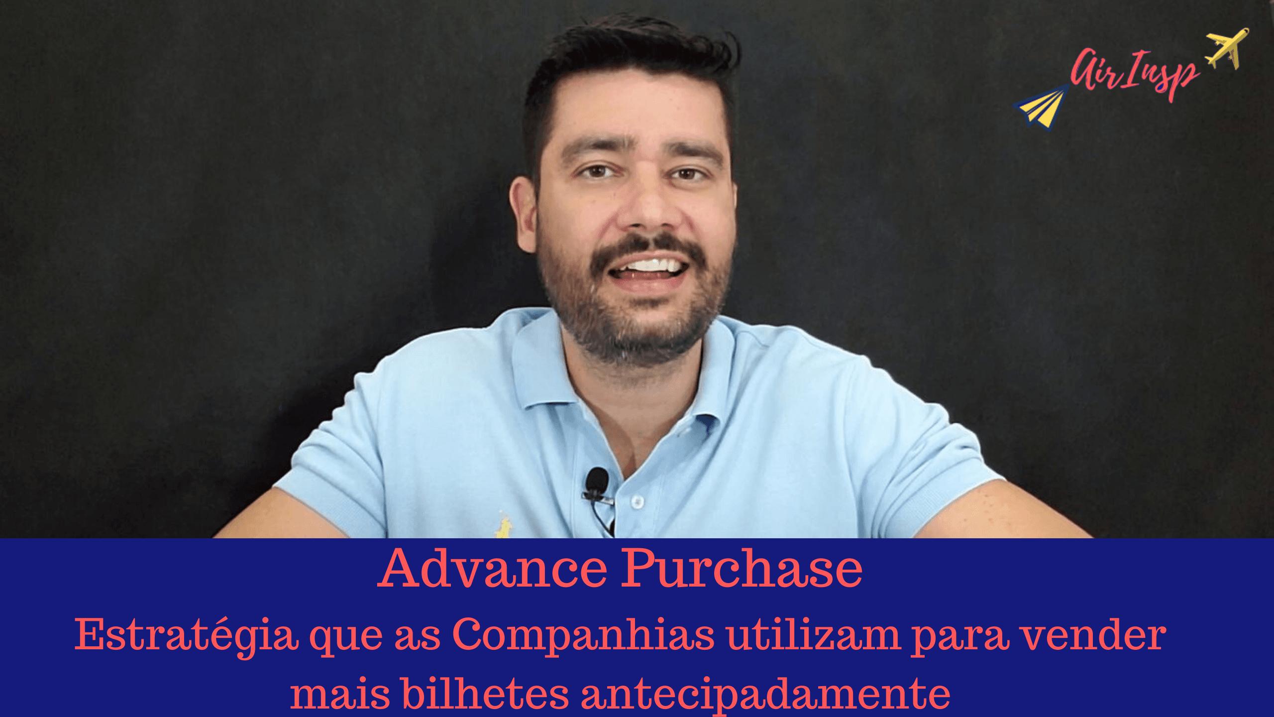 Advance Purchase, Compra Antecipada de 3, 7, 14, 21, 28 e até 50 dias – Podcast
